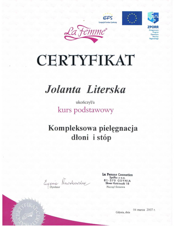 Certyfikat potwierdzający ukończenie szkolenia z kompleksowej pielęgnacji dłoni i stóp przez Podolog Literską