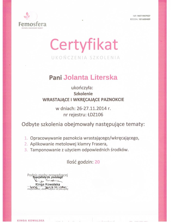 Certyfikat Jolanty Literskiej po szkoleniu z leczenia wrastających oraz wkręcających paznokci